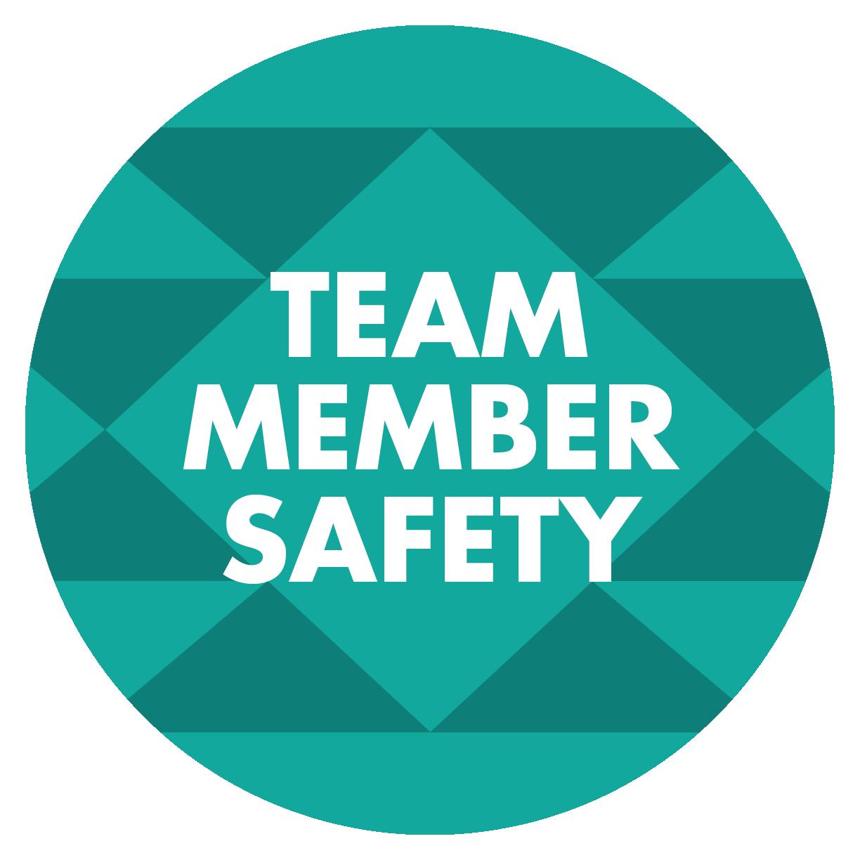 Team Member Safety